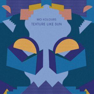 Mo Kolours - Texture Like Sun - HAND12017LP - ONE HANDED MUSIC