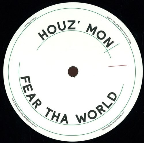 Houz Mon - Fear Tha World - 0003AD - ANOTHERDAY