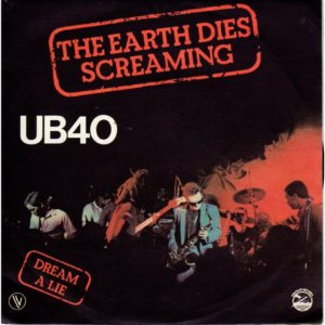 Ub 40 - The Earth Dies Screaming - VIRGIN - 0602537540716