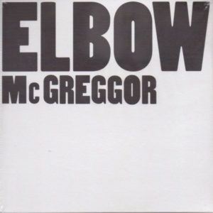Elbow - Mcgreggor - 2798747 - FICTION RECORDS