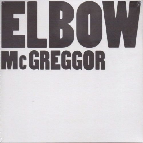 Elbow - Mcgreggor - 2798747 - FICTION RECORDS