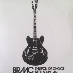 Black Rebel Motorcycle Club - Weapon Of Choice/Need Some Air - 4720867 - USM/ISLAND UK/MCA