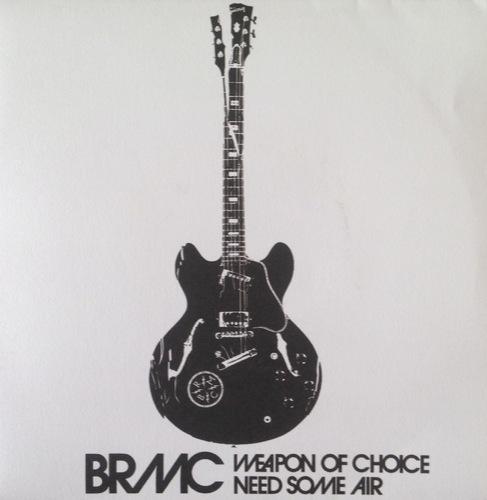 Black Rebel Motorcycle Club - Weapon Of Choice/Need Some Air - 4720867 - USM/ISLAND UK/MCA