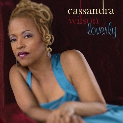 Cassandra Wilson - Loverly - 5099950769919 - BLUE NOTE