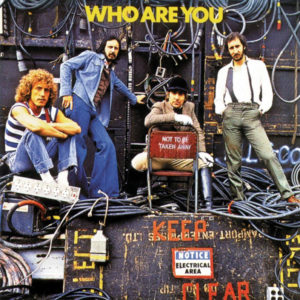 The Who - Who Are You - 602537156306 - POLYDOR