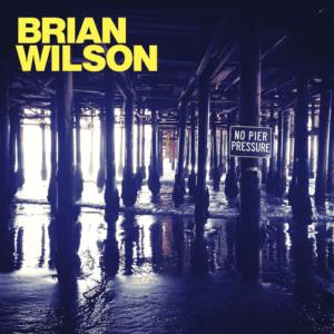 Brian Wilson - No Pier Pressure - 602537918959 - CAPITOL