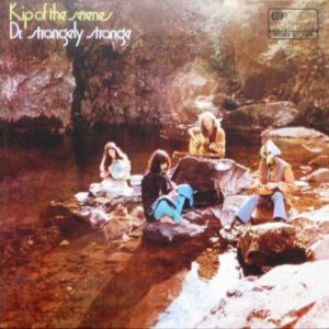 Dr. Strangely Strange - Kip Of The Serenes - 602547171894 - USM/ISLAND UK/MCA