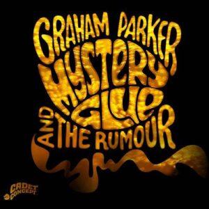 Graham Parker & The Rumour - Mystery Glue - 602547218322 - UNIVERSAL