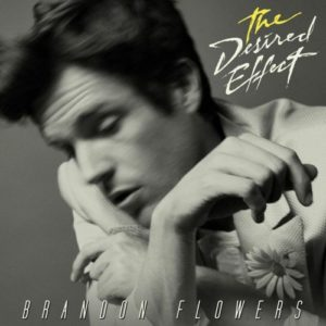 Brandon Flowers - The Desired Effect - 602547272621 - ISLAND