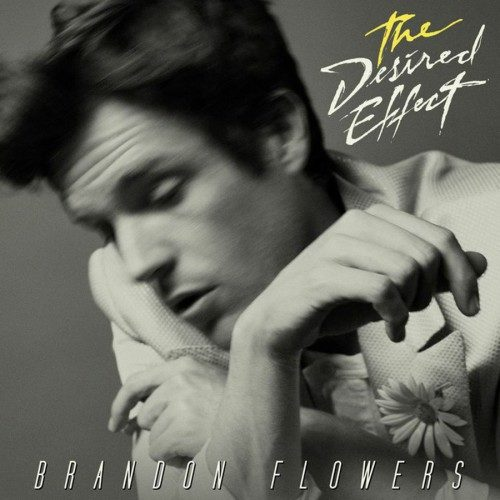 Brandon Flowers - The Desired Effect - 602547272621 - ISLAND