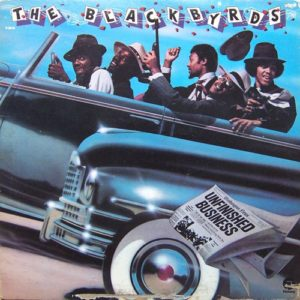 The Blackbyrds - Unfinished Business - 888072359840 - FANTASY