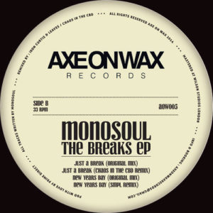 Monosoul - The Breaks Ep - AOW005 - AXE ON WAX