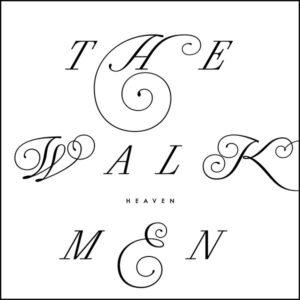 The Walkmen - Heaven - BELLAV340 - BELLA UNION