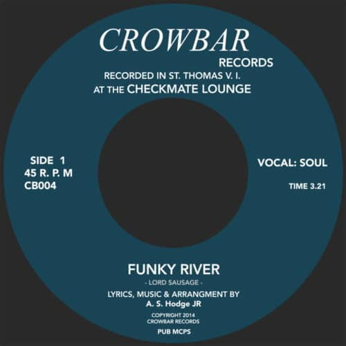 Lord Sausage - Funky River / The Devil Made Me Do It - CB004 - CROWBAR