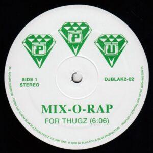 Mix-0-Rap - For Thugz - DJBLAK2-02 - PEOPLE'S POTENTIAL