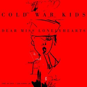 Cold War Kids - Dear Miss Lonelyhearts - DWT70362I - DOWNTOWN MUSIC