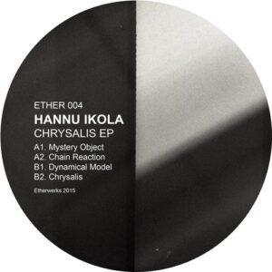 Hannu Ikola - Chrysalis - ETHER004 - ETHERWORKS