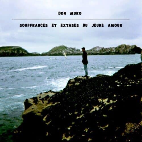 Don Muro - Souffrances Et Extases Du Jeune Amo - FGR047 - FLANNELGRAPH
