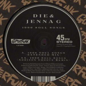 Die & Jenna G - 1000 Soul Songs (orig. & Remix) - GF006 - GUTTERFUNK