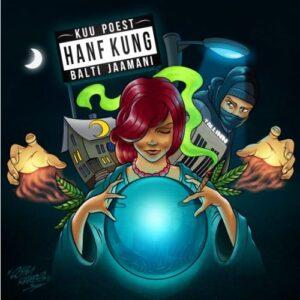 Hanf Kung - Kuu Poest Balti Jaamani - HANFKUNG - SUPERBANDIIT
