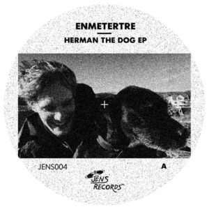 Enemetertre - Herman The Dog Ep - JENS004 - JENS RECORDS