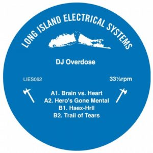 Dj Overdose - Hero's Gone Mental - LIES062 - L.I.E.S