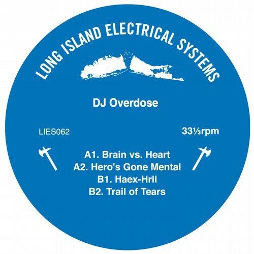 Dj Overdose - Hero's Gone Mental - LIES062 - L.I.E.S