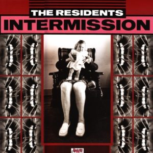 Residents|The - Intermission - MOV12003 - MUSIC ON VINYL
