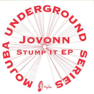 Jovonn - Stump It EP - MU2 - MOJUBA