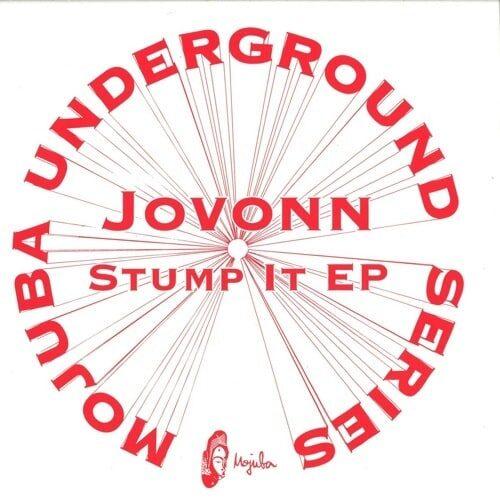 Jovonn - Stump It EP - MU2 - MOJUBA
