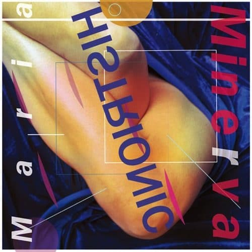 Maria Minerva - Histrionic - NNF294 - NOT NOT FUN