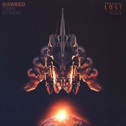 Bisweed - Tsar Bomba Ep - Download Codes - PL030 - PARADISE LOST