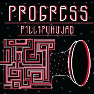 Progress - Pillipuhujad - PRGRSS - N/A