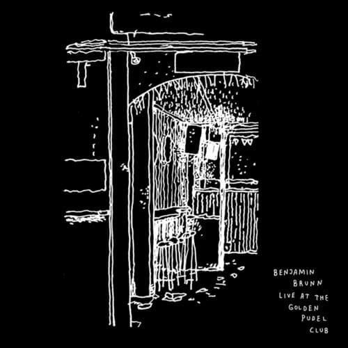 Benjamin Brunn - Live At Golden Pudel Club
