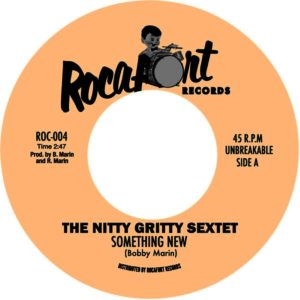 The Nitty Gritty Sextet - Something New / Nitty Boo Boo - ROC004 - ROCAFORT RECORDS