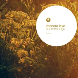 Imandra Lake - Seemnesegu - SEKS039 - SEKSOUND