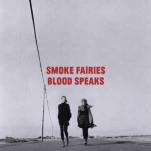 Smoke Fairies - Blood Speaks - SF007LP - V2 MUSIC