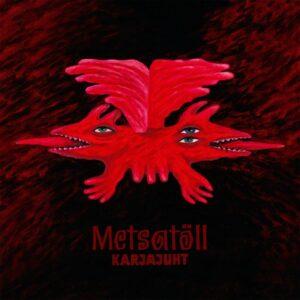 Metsatöll - Karjajuht - SPINE762771 - UNIVERSAL