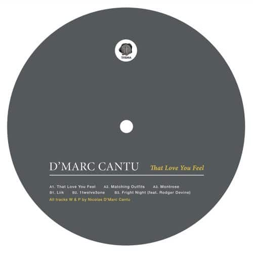 D'marc Cantu - That Love You Feel - THEMA043 - THEMA
