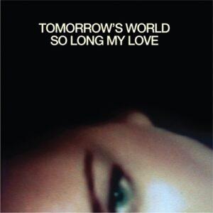 Tomorrow's World - So Long My Love - VF049 - THE VINYL FACTORY