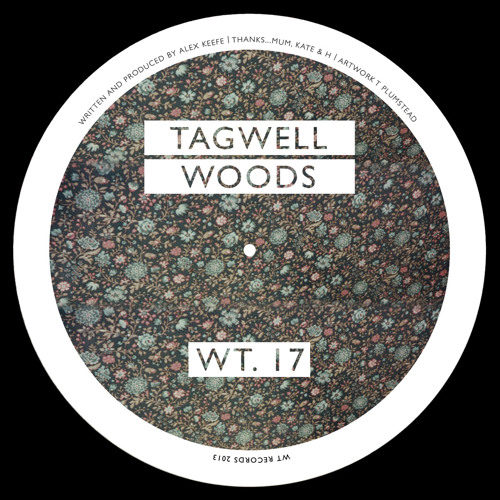 Tagwell Woods - Tagwell Woods - WT17 - WT RECORDS