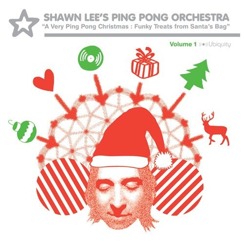 Shawn Lee's Ping Pong Orchestra - A Very Ping Pong Christmas - URLP224 - UBIQUITY