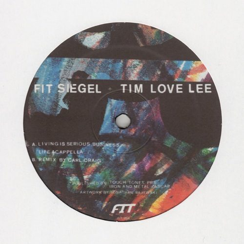 Fit Siegel & Tim Love Lee - Living Is Serious Business/ Carl Craig R - FIT014 - FIT
