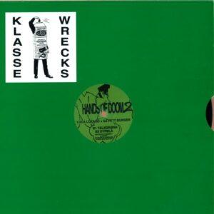 Luca Lozano + Dj Fett Burger - Hands of Doom 2 - Wrecks005 - KLASSE WRECKS
