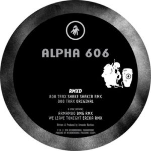 Alpha 606 - Alpha 606 Rmxd - IT34 - INTERDIMENSIONAL TRANSMISSIONS