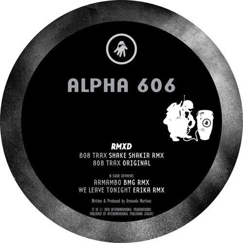 Alpha 606 - Alpha 606 Rmxd - IT34 - INTERDIMENSIONAL TRANSMISSIONS
