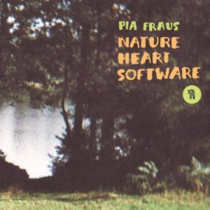 Pia Fraus - Nature Heart Software (remastered) - SEKS006LP - SEKSOUND