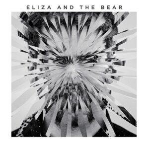 Eliza And The Bear - Eliza And The Bear - 602547715975 - MI FAMILIA