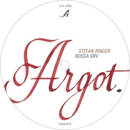 Stefan Ringer - Bossa Grv - ARGOT018 - ARGOT