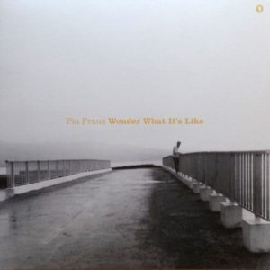 Pia Fraus - Wonder  What It'S Like - SEKS056LP - SEKSOUND